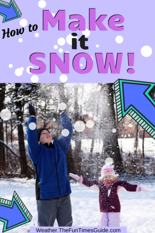 7 ways to make it snow + 8 fun things to do in the snow